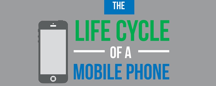 The Life of a Mobile Phone