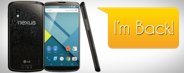 Return of the Nexus 4